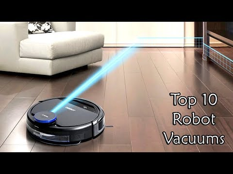 10 Best Robotic Vacuums 2018 You Can Buy – Best Robot Vacuum Cleaner In The Market.