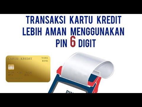 PIN 6 Digit & Pembatasan Kepemilikan Kartu Kredit