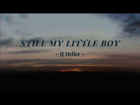 JJ Heller - Still My Little Boy (Official Lyric Video)