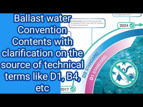 Ballast water Convention Contents with clarification on the source of technical terms like D1,B4,etc