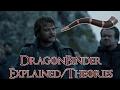 Dragonbinder Theory ( Dragonbinder Explained, Dragonbinder, Explained )