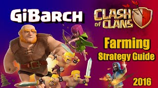 Clash of Clans | GiBarch Farming Strategy Guide! TH10 Farming in Clash of Clans