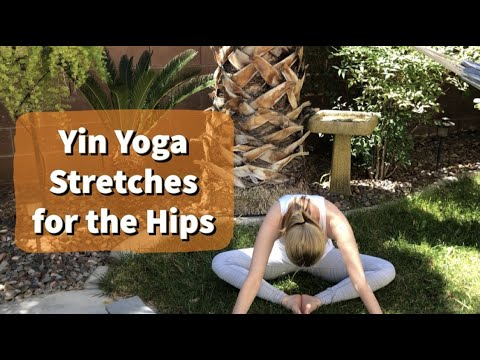 Yin Yoga Stretches for the Hips