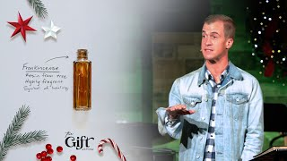 Frankincense • Jason Houck • Mission Community Church • The Gift