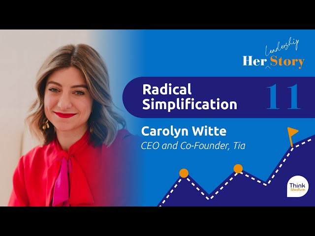 Radical Simplification with Carolyn Witte   S1E11 Her Story