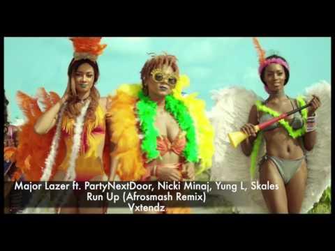 Major Lazer ft PartyNextDoor, Nicki Minaj, Yung L, Skales & - Run Up Afrosmash Remix [Vxtendz]