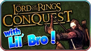 Lord of the Rings Conquest - starring Lil' Bro
