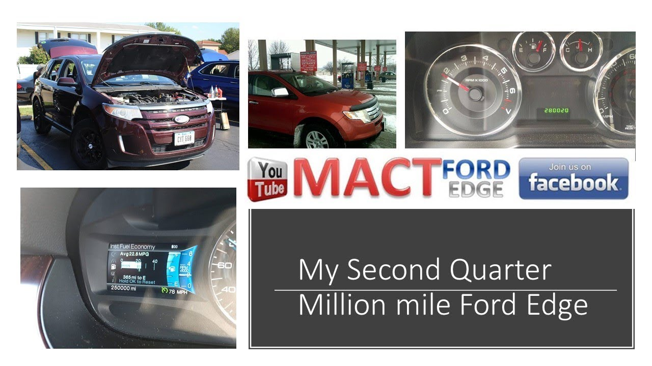 My Second Quarter Of A Million Mile Ford Edge