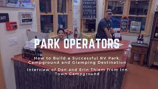 Park Operators: Learn How to Successfully Build a Campground, RV Park and Glamping Destination