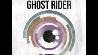 Ghost Rider - Be Focused - Official