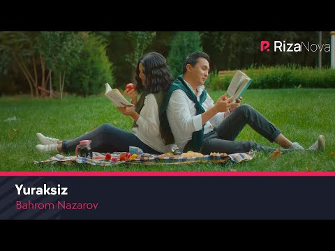 Bahrom Nazarov - Yuraksiz (Official Music Video) 2018