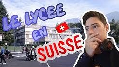 LE LYCÉE EN SUISSE ! (GYMNASE)