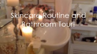 My Skincare Routine + Bathroom Tour Thumbnail
