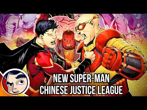 New SuperMan Chinese Justice League Origin  Complete Story