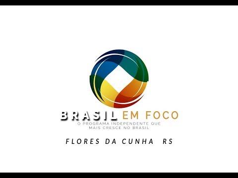 PROG BRASIL EM FOCO 18/07/2018 -  FLORES DA CUNHA 03 - RECORD NEWS SC