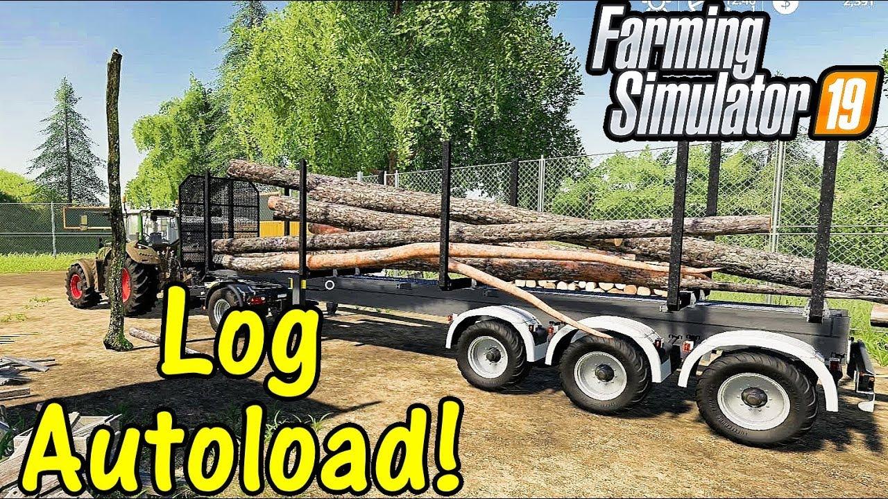 Let's Play Farming Simulator 19 #41: Log Autoload!