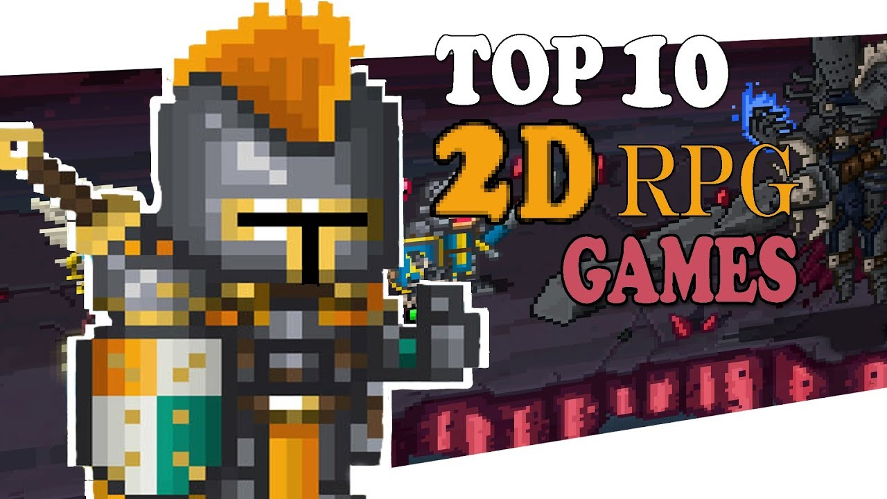 Top 10 2D RPG Games for Android & iOS 2019