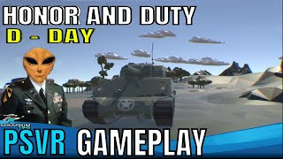 HONOR AND DUTY - D-DAY | PSVR | First Impressions!!!!