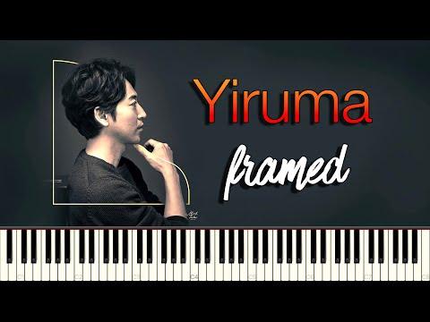 Yiruma (이루마) - Framed | F R A M E D [Synthesia Piano Tutorial]
