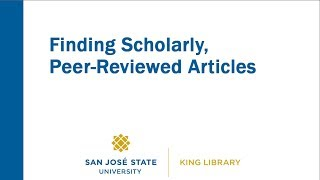 Finding Scholarly, Peer Reviewed Articles