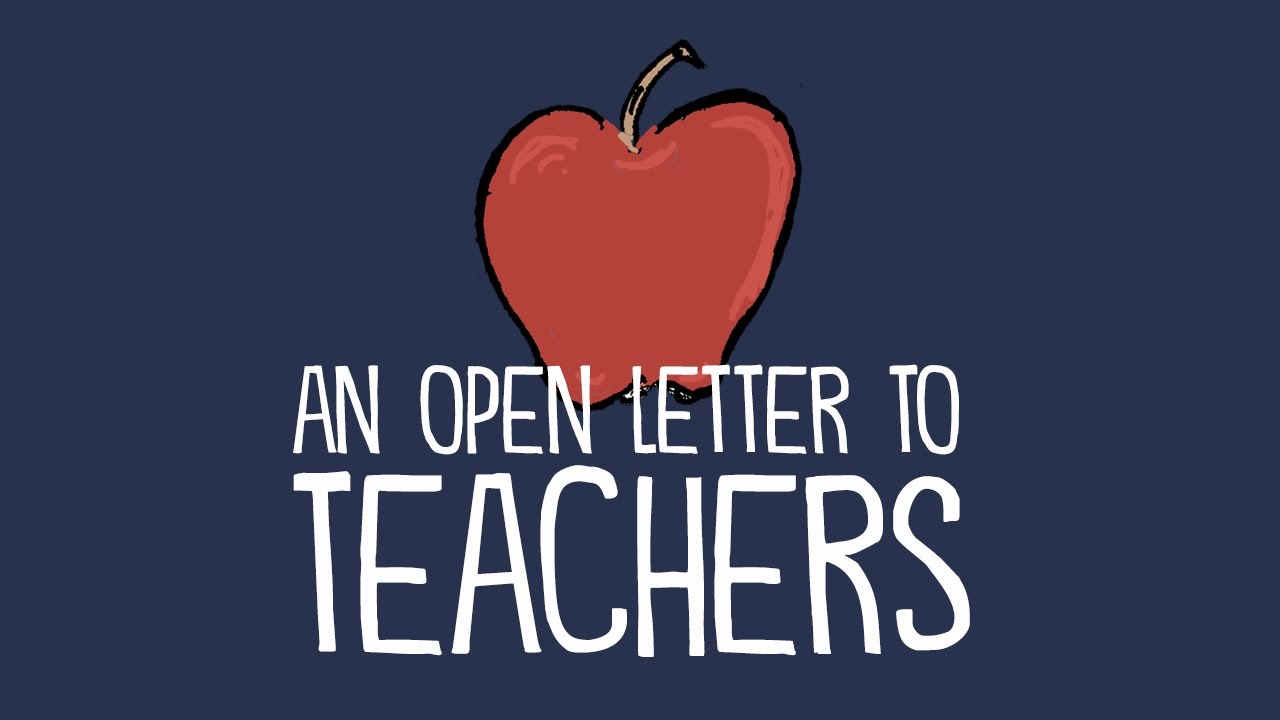 An Open Letter to Teachers From a College Professor
