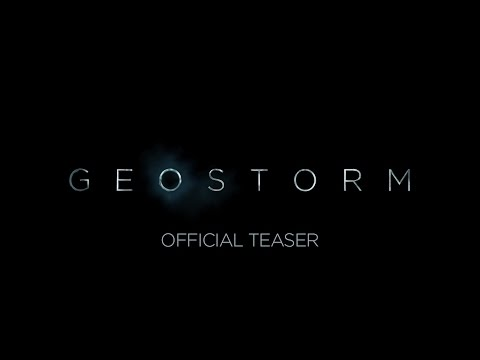GEOSTORM - OFFICIAL TEASER [HD]