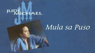 Jude Michael - Mula Sa Puso - (Lyric Video)