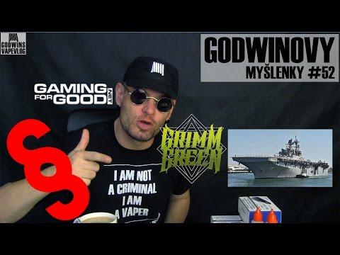 Godwinovy myšlenky #52 - Co bylo, co bude, zákony, Vape Show, Grimm Green, USA bans