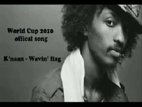 Cancion Oficial Mundial Sudafrica 2010  Waving Flag  K naa