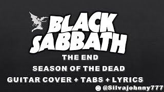 Black Sabbath - The End - Season of the dead - Guitar cover with tabs & lyrics