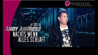 Andy Andress - Nachts wenn alles schläft ( Das offizielle Musikvideo )