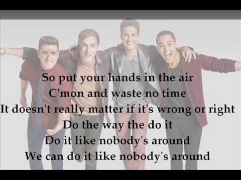 Big Time Rush- Like Nobody's Around Lyrics[FULL VERSION]