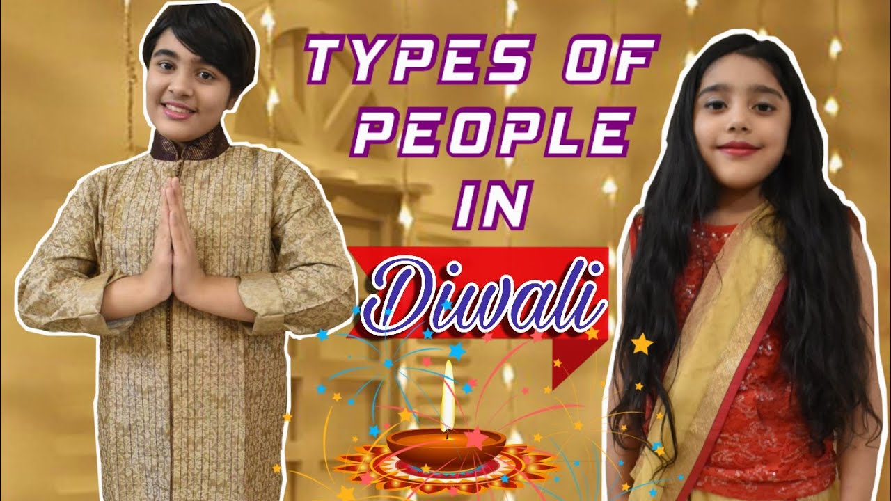 TYPES OF PEOPLE IN DIWALI!! SIS VS SIS!!