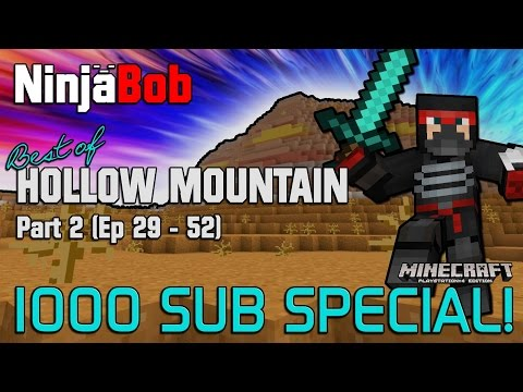 BEST OF HOLLOW MOUNTAIN - Pt 2 (Ep 29-52) inc. Competition!! MINECRAFT PS4