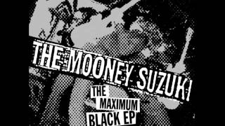 The Mooney Suzuki - And Begin