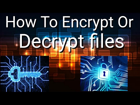 How To Encrypt & Decrypt Files On Android