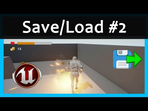 Save/Load Player Stats - Unreal Engine 4 Tutorial - YouTube