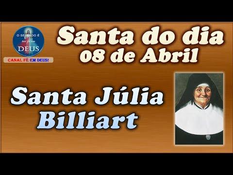 Santa Júlia Billiart - Santa Do Dia 08 De Abril