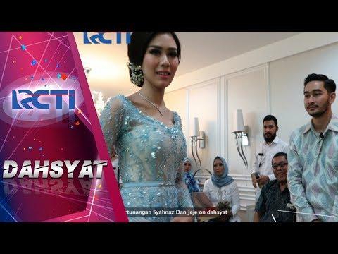 DAHSYAT - Exclusive Pertunangan Syahnas Dan Jeje [13 NOVEMBER 2017]