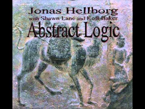Jonas Hellborg with Shawn Lane and Kofi Baker - Abstract Logic ( Full Album )