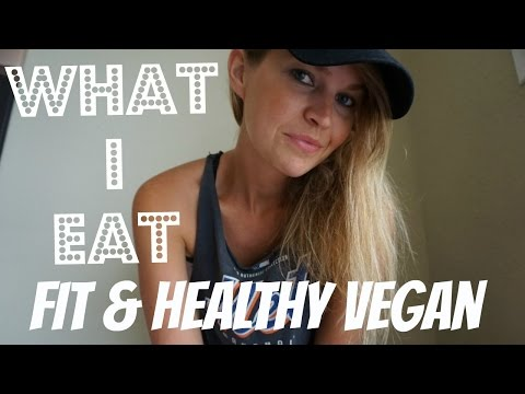 WHAT I EAT TO STAY FIT & HEALTHY (VEGAN)