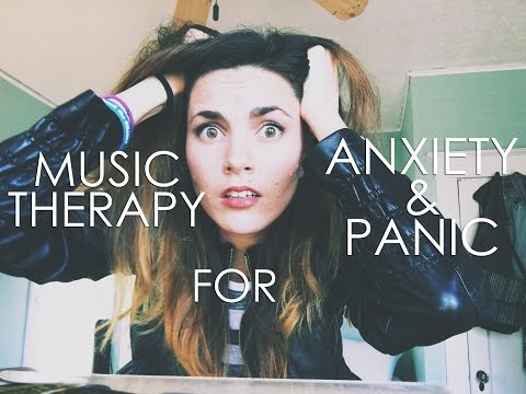 Music Therapy for Anxiety and Panic Attacks