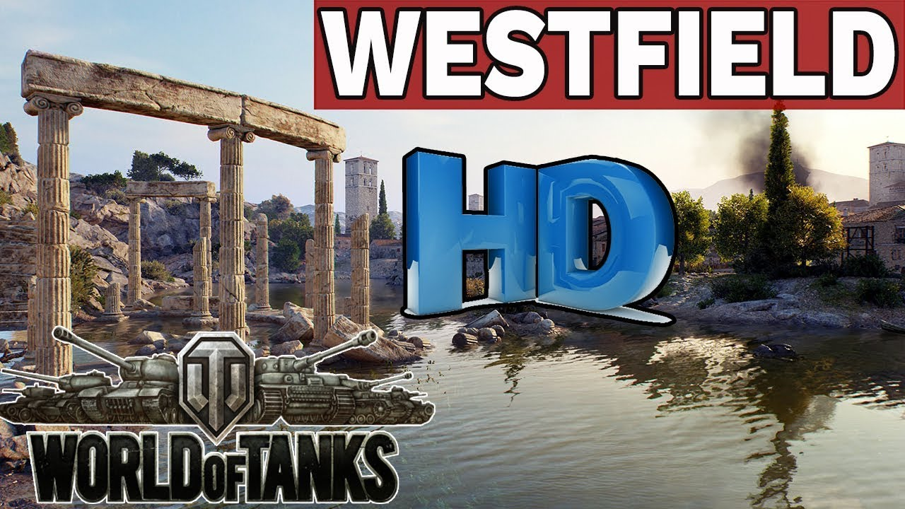 WESTFIELD  – MAPY  HD – World of Tanks