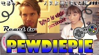 Japanese girl Fujikko REACT to PEWDIEPIE