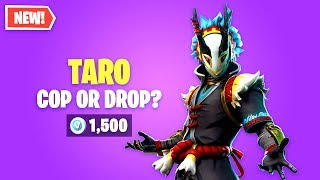 Fortnite TARO Skin Worth it? Cop or Drop?