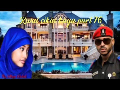 Download Kwai cikin kaya part 76 Labarin chakwakiyar rayuwa mai cike da sarkakiya