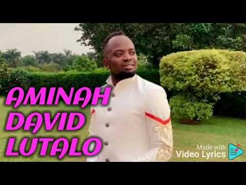 Download AMINAH DAVID LUTALO(new song 2021)