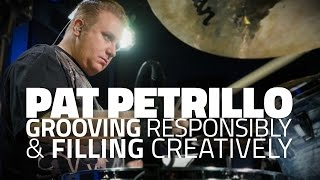 Pat Petrillo - Grooving Responsibly & Filling Creatively (FULL DRUM LESSON)