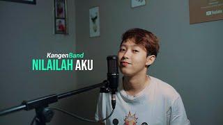 Download Kangen Band - Nilailah Aku  (Cover Chika Lutfi)