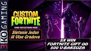 💥 Balkan Custom Fortnite - 5X WIN i Dobijes Gift od 500 V-Baksuza 💥 SAC: 3kogaming